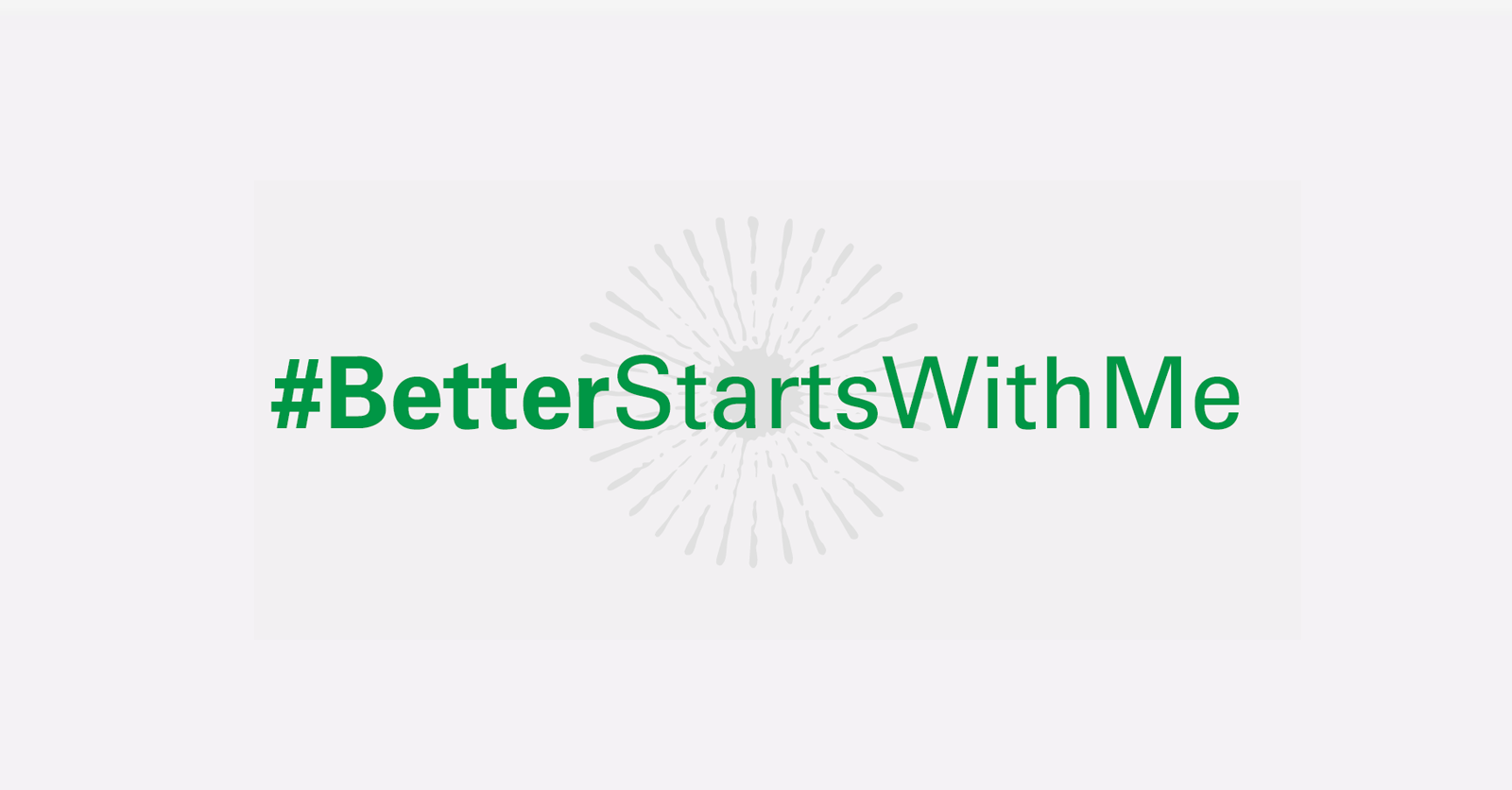 better starts with me